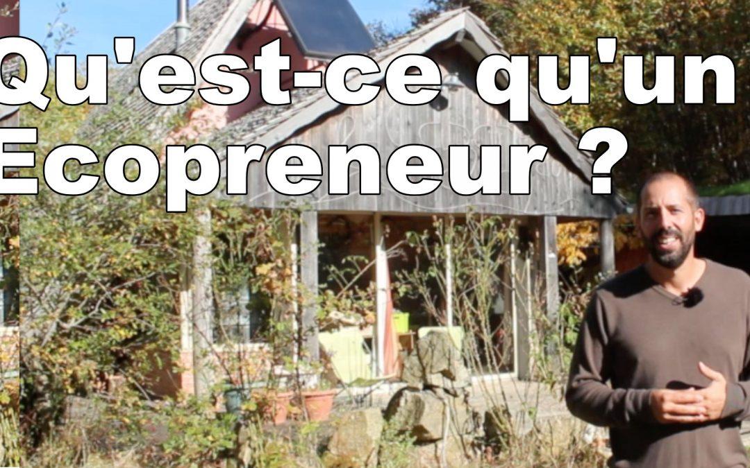 Qu'est-ce qu'un Ecopreneur ?