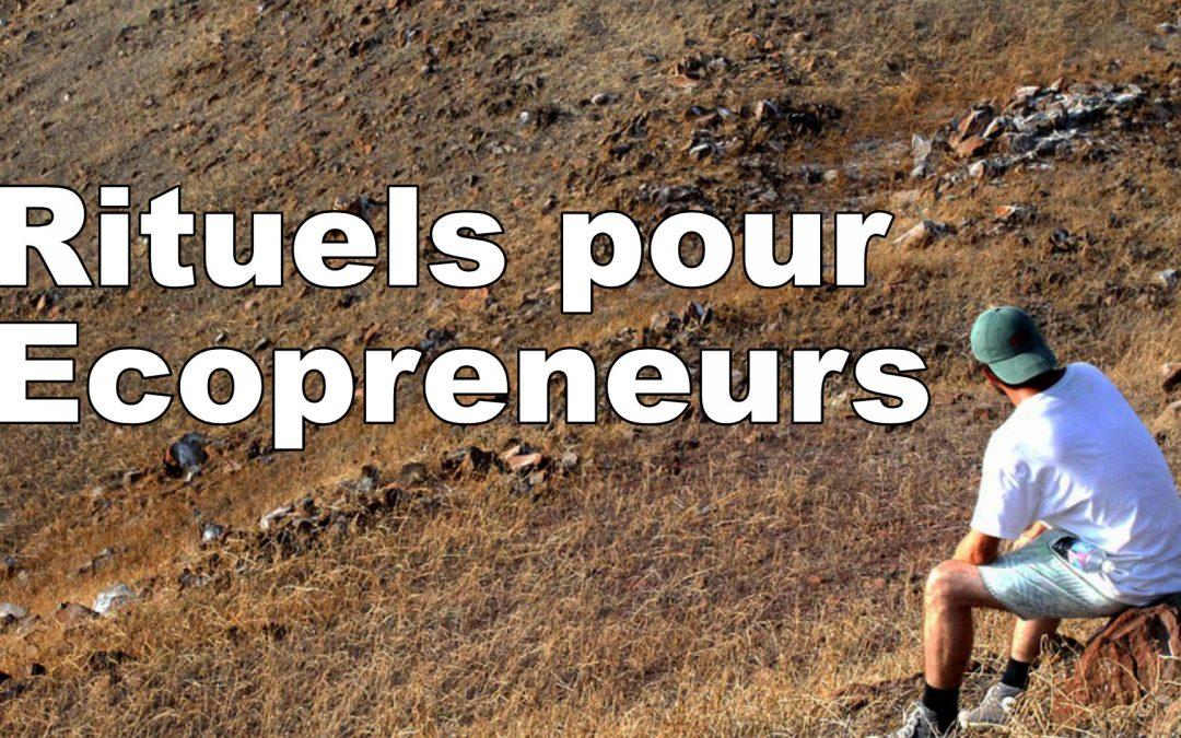 Rituels pour Ecopreneurs
