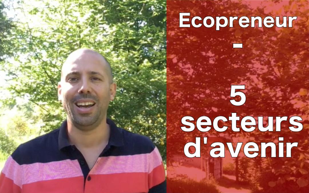 5 secteurs d'avenir