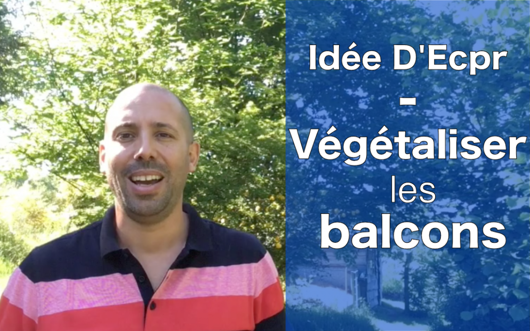 Idée d'Ecopreneur : végétaliser les balcons