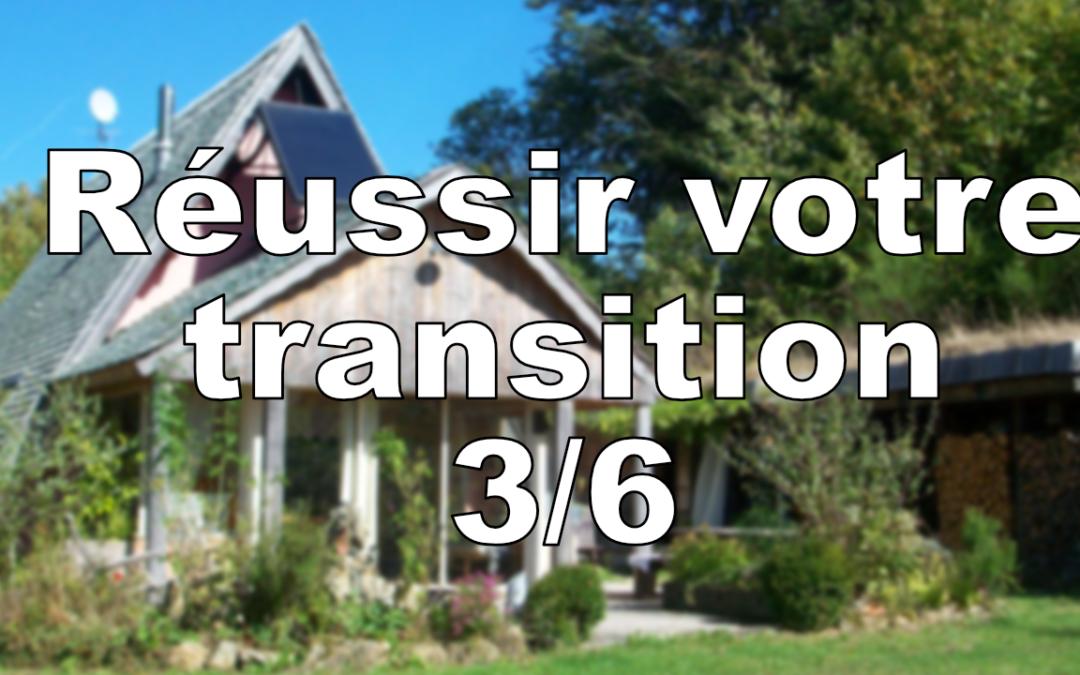 Réussir sa transition 3/6 : un projet qui vous ressemble vraiment…